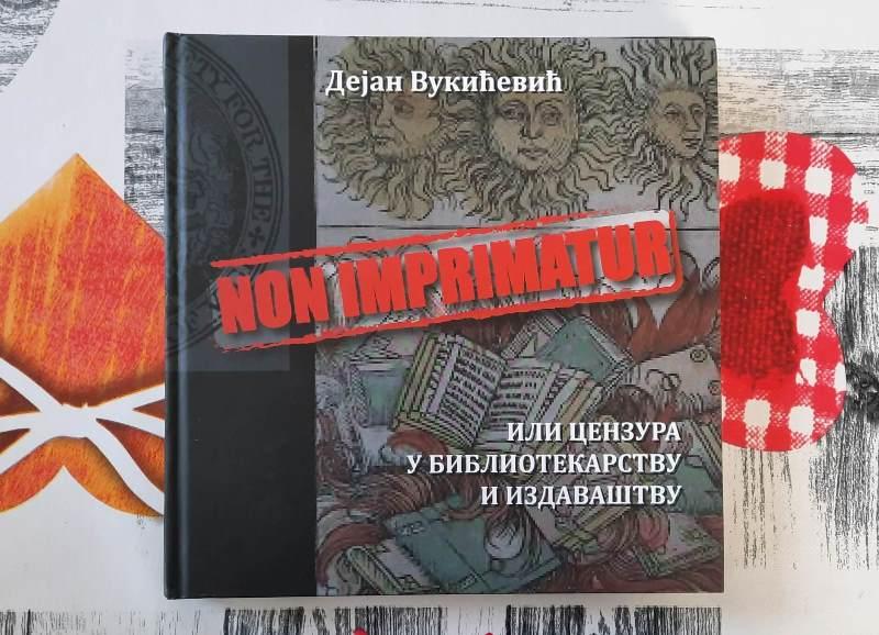 Knjiga Non imprimatur ili Cenzura u bibliotekarstvu i izdavaštvu nagrađena je nagradom